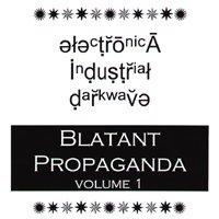 Blatant Propaganda